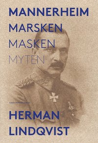 bokomslag Mannerheim : marsken, masken, myten