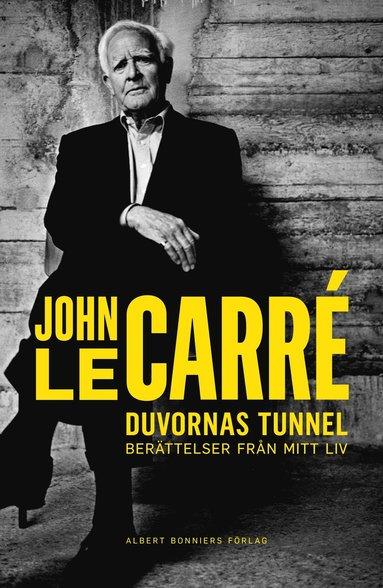 bokomslag Duvornas tunnel : berättelser från mitt liv