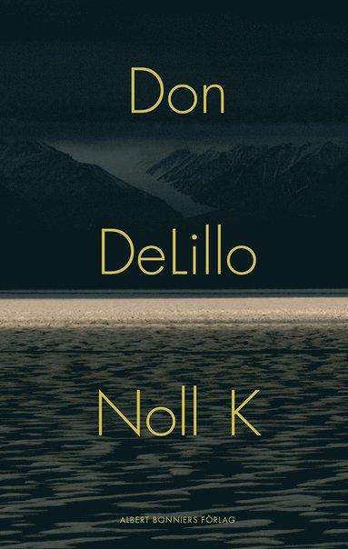 bokomslag Noll K