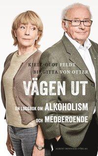 bokomslag Vägen ut : en loggbok om alkoholism och medberoende