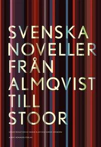 bokomslag Svenska noveller : från Almqvist till Stoor