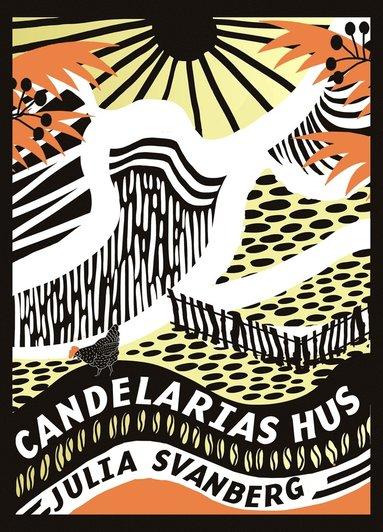 bokomslag Candelarias hus
