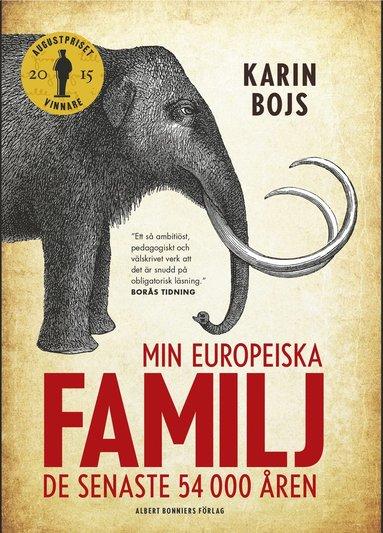 bokomslag Min europeiska familj : de senaste 54 000 åren