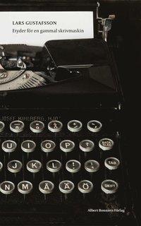 bokomslag Etyder för en gammal skrivmaskin
