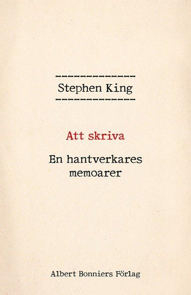 bokomslag Att skriva : en hantverkares memoarer