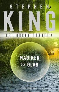 bokomslag Magiker och glas