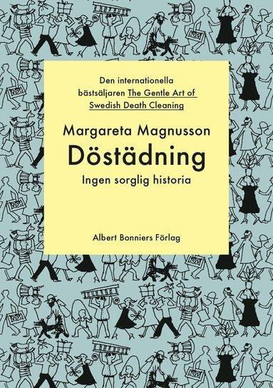 bokomslag Döstädning : ingen sorglig historia
