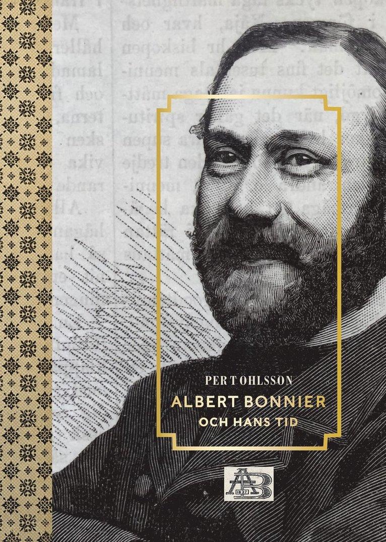 Albert Bonnier och hans tid 1
