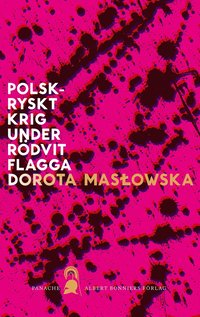 bokomslag Polsk-ryskt krig under rödvit flagga