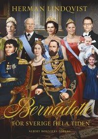 bokomslag Bernadotte : för Sverige hela tiden