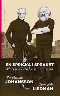 bokomslag En spricka i språket : Marx och Freud - våra samtida
