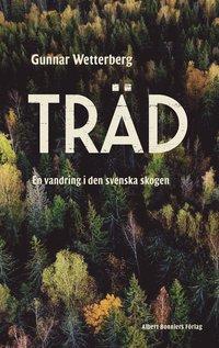 bokomslag Träd : en vandring i den svenska skogen