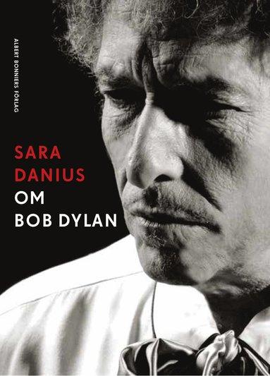 bokomslag Om Bob Dylan
