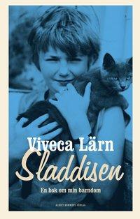 bokomslag Sladdisen : en bok om min barndom