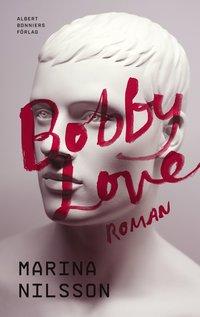bokomslag Bobby Love