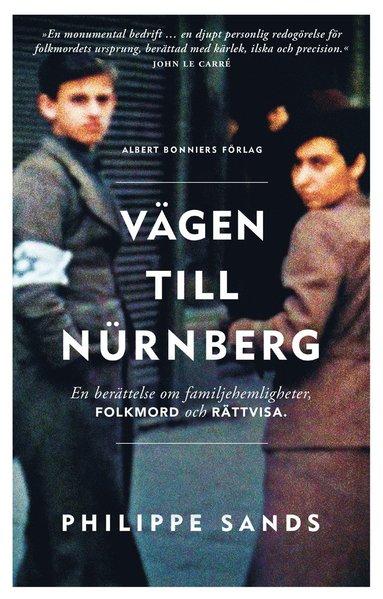 bokomslag Vägen till Nürnberg : en berättelse om familjehemligheter, folkmord och rättvisa