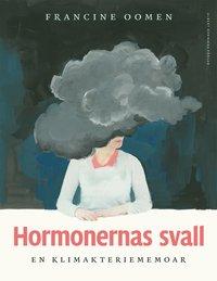 bokomslag Hormonernas svall : en klimakteriememoar