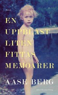 bokomslag En uppblåst liten fittas memoarer