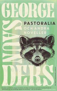 bokomslag Pastoralia och andra noveller