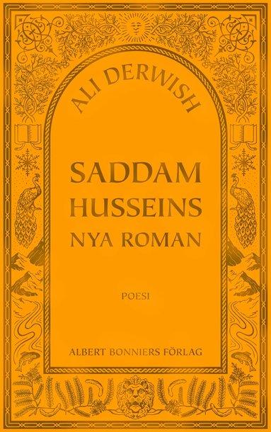 bokomslag Saddam Husseins nya roman
