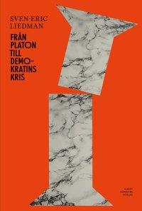 bokomslag Från Platon till demokratins kris