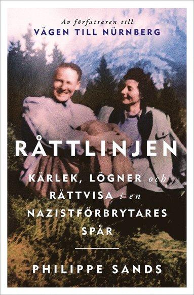 bokomslag Råttlinjen : kärlek, lögner och rättvisa i en nazistförbrytares spår
