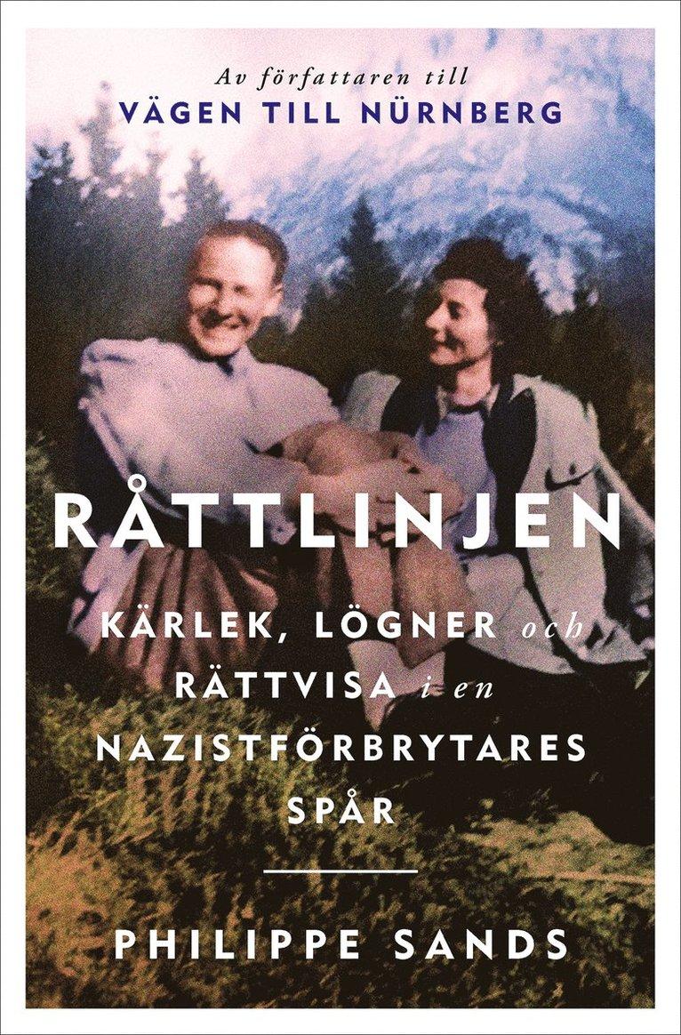 Råttlinjen : kärlek, lögner och rättvisa i en nazistförbrytares spår 1