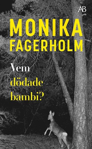 bokomslag Vem dödade bambi?