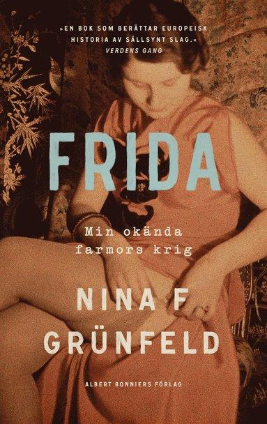 bokomslag Frida : Min okända farmors krig
