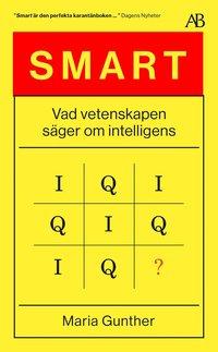 bokomslag Smart : vad vetenskapen säger om intelligens