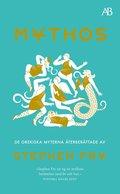bokomslag Mythos : de grekiska myterna återberättade