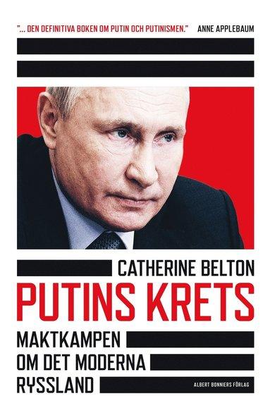 bokomslag Putins krets : maktkamp om det moderna Ryssland