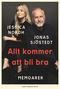 bokomslag Allt kommer att bli bra : memoarer