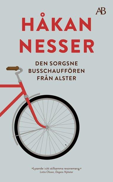 bokomslag Den sorgsne busschauffören från Alster