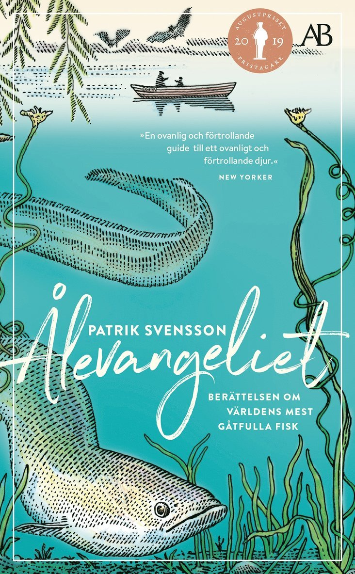 Ålevangeliet : berättelsen om världens mest gåtfulla fisk 1