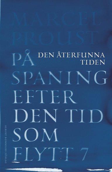 bokomslag På spaning efter den tid som flytt. VII