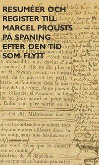 bokomslag På spaning after den tid som flytt. 8 - Resuméer och regi