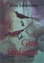 bokomslag Glasfåglarna