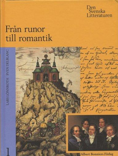 bokomslag Svenska Litteraturen. 1 : Från Runor Till Romantik : 800-1830