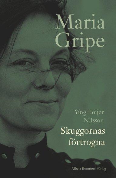 bokomslag Skuggornas förtrogna - en bok om Maria Gripe