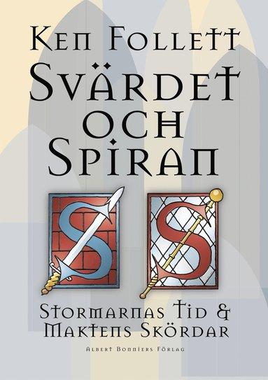 bokomslag Svärdet och spiran