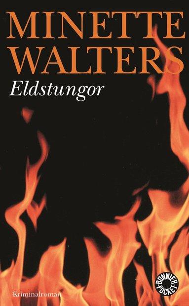bokomslag Eldstungor