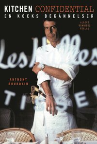 bokomslag Kitchen Confidential : en kocks bekännelser