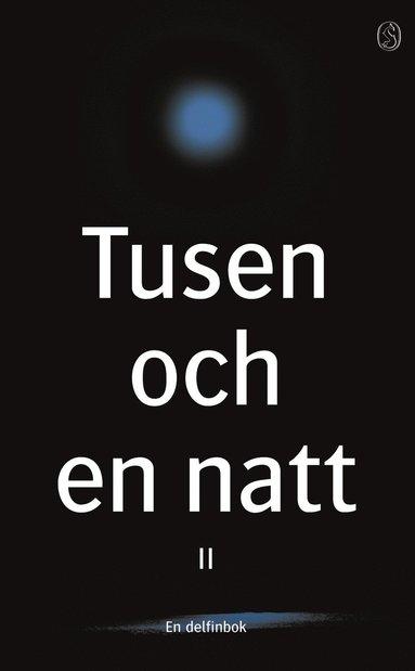 bokomslag Tusen och en natt II