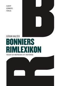 bokomslag Bonniers rimlexikon : vidgar och inspirerar ditt ordföråd