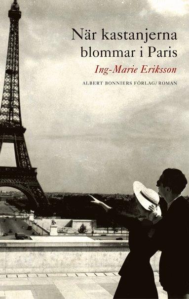 bokomslag När kastanjerna blommar i Paris