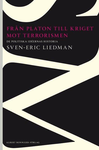 bokomslag Från Platon till kriget mot terrorismen - De politiska id