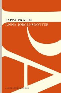bokomslag Pappa Pralin