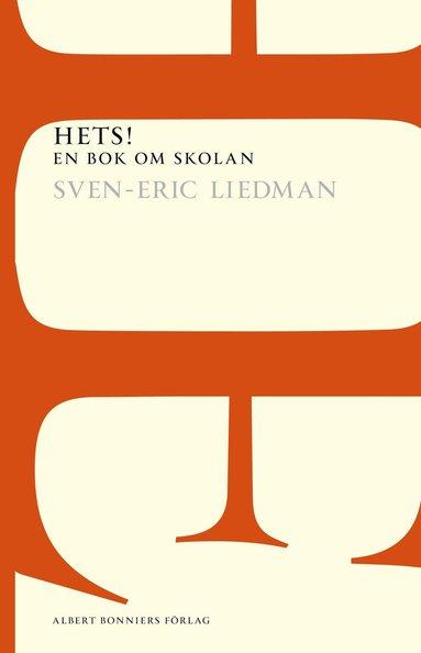 bokomslag Hets!: en bok om skolan