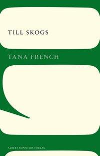 bokomslag Till skogs